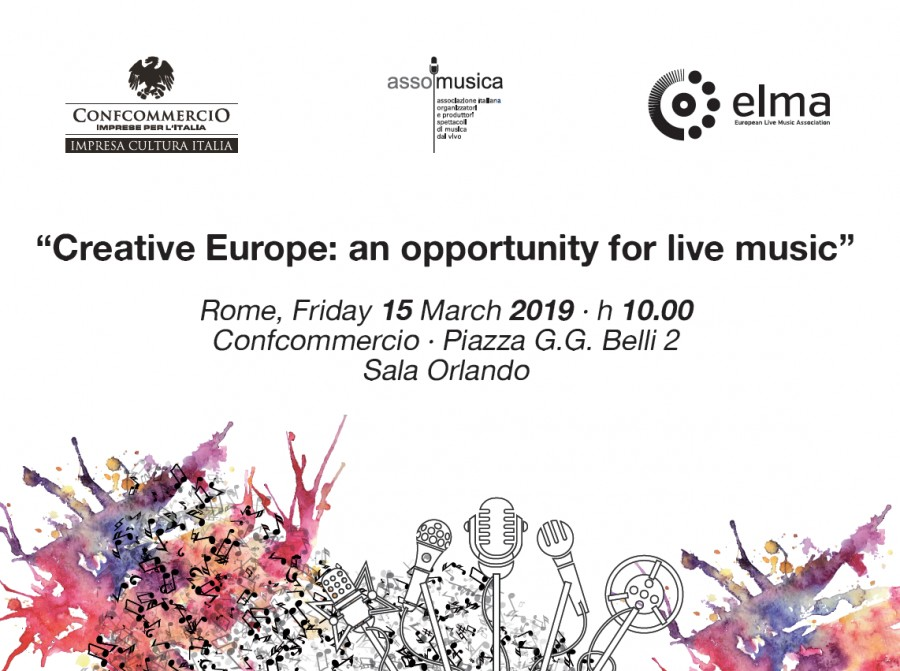 "Conference ""Creative Europe: an opportunity for live music"" - Rome, 15 March 2019"
