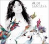 Alice - Samsara Tour