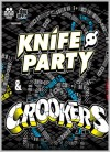 Knife Party & Crookers